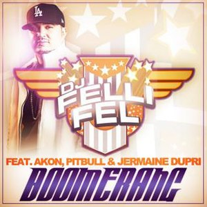 Boomerang (DJ Felli Fel song) - Image: Boomerang single