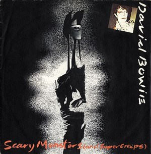 Scary Monsters (And Super Creeps) (song) - Image: Bowie Scary Monsters Single