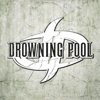 Drowning Pool (album) - Image: Drowning Poolnewcd