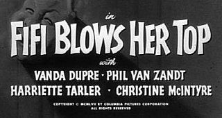 <i>Fifi Blows Her Top</i> 1958 film by Jules White