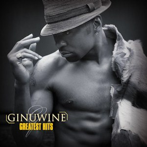 Greatest Hits (Ginuwine album) - Image: Ginuwine Greatest Hits (LQ)