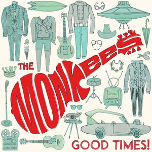 Good Times! - Image: Good Times! (The Monkees) (Front Cover)