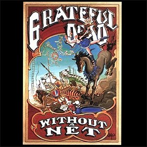 Without a Net - Image: Grateful Dead Without a Net