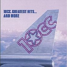 Greatest Hits ... And More (10cc album - cover art).jpg
