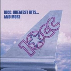 Greatest Hits ... And More - Image: Greatest Hits ... And More (10cc album cover art)