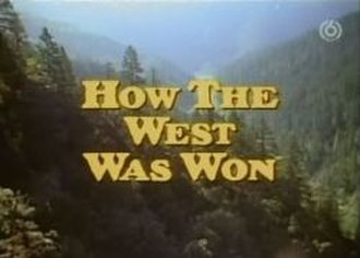 How the West Was Won (TV series) - Image: How the West Was Won title screen small