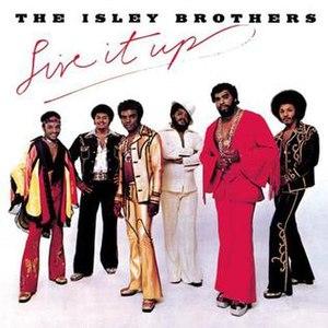 Live It Up (The Isley Brothers album) - Image: Isleyslive