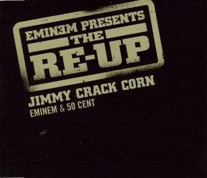 Jimmy Crack Corn (Eminem song) - Image: Jimmy Crack Corn