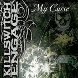 My Curse (song) - Image: Killswitch engage my curse