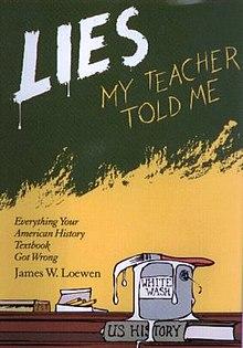 Lies My Teacher Told Me - Wikipedia