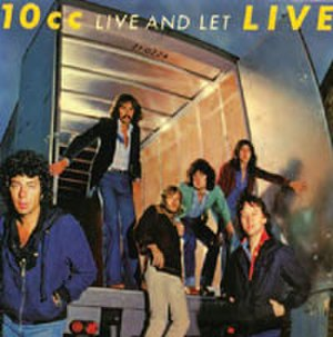 Live and Let Live (10cc album) - Image: Liveandletlive