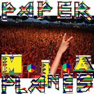 Paper Planes - Image: MIA Paper Planes U Kcover