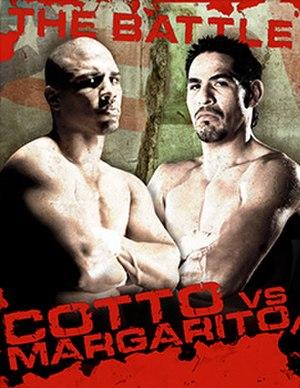 """Miguel Cotto vs. Antonio Margarito - Image: Miguel Cotto vs Antonio Margarito, """"The Battle"""" (HBO fight poster)"""