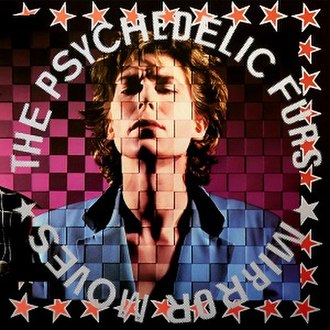 Mirror Moves - Image: Mirror Moves (The Psychedelic Furs album cover art)