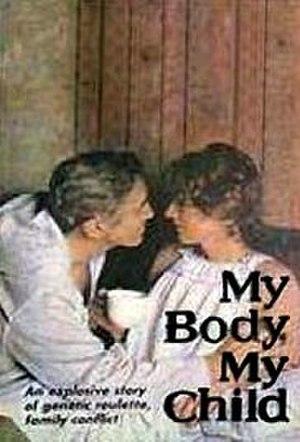 My Body, My Child - Image: My Body, My Child