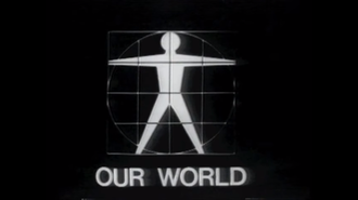 Our World (1967 TV program) - Title card