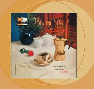 Black Coffee (Peggy Lee album) - Image: Peggy lee black coffee