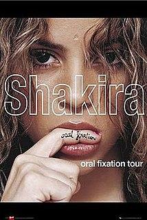 Oral Fixation Tour concert tour by Shakira