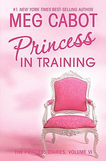 <i>The Princess Diaries, Volume VI: Princess in Training</i> book by Meg Cabot