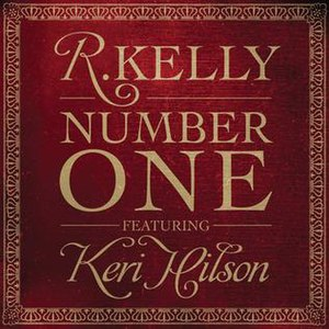 Number One (R. Kelly song) - Image: R Kelly Featuring Keri Hilson Number One