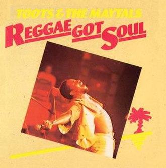 Reggae Got Soul - Image: Reggae got soul