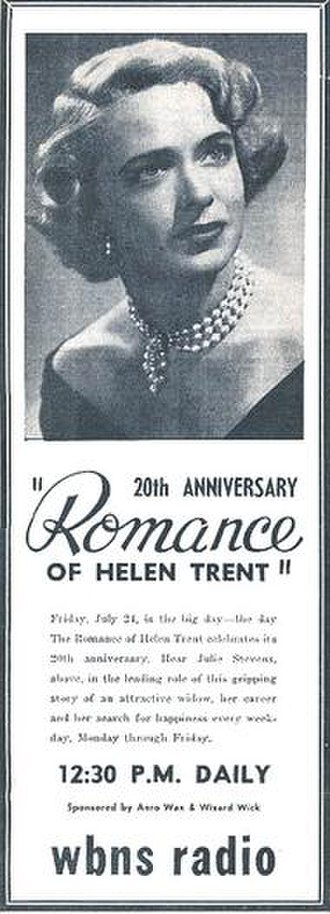 "Julie Stevens (American radio actress) - Julie Stevens is featured in this newspaper ad for the 20th anniversary of ""The Romance of Helen Trent."""