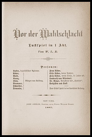 Wilhelm Rosenberg - Title page of Wilhelm Rosenberg's 1887 pamphlet, Vor der Wahlschlacht: Lustspiel in 1 Akt. (Before the election battle: Comedy in one act).
