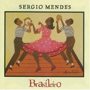 Brasileiro - Image: Sergio Mendes Brasileiro