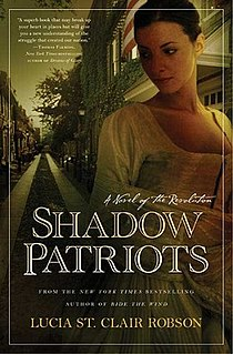 <i>Shadow Patriots</i> novel by Lucia St. Clair Robson