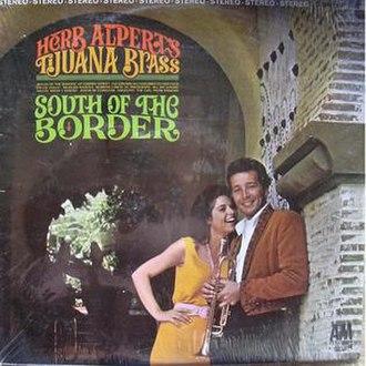 South of the Border (Herb Alpert's Tijuana Brass album) - Image: South Of The Bordercover