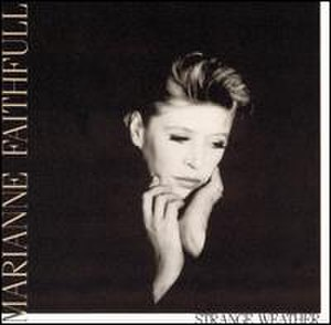 Strange Weather (Marianne Faithfull album) - Image: Strange Weather (Marianne Faithfull album)