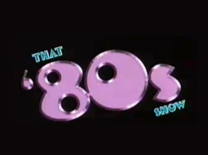 That '80s Show - Image: That '80s Show logo
