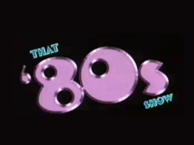 Picture of a TV show: That '80s Show
