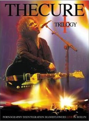 The Cure: Trilogy - Image: The Cure Trilogy DVD