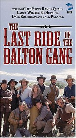 The Last Ride of the Dalton Gang - Image: The Last Ride of the Dalton Gang