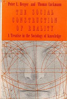 <i>The Social Construction of Reality</i> 1966 book by Peter L. Berger and Thomas Luckmann