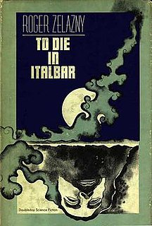 <i>To Die in Italbar</i> book by Roger Zelazny