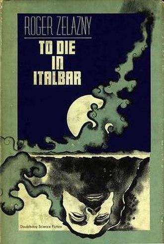 To Die in Italbar - 1973 original hardcover edition