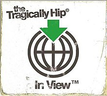 Tragically Hip - In View single cover.jpg