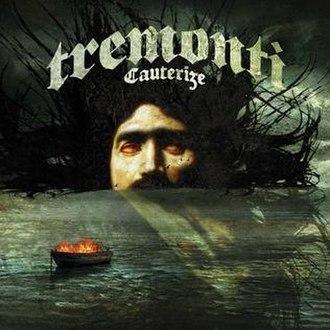 Cauterize (album) - Image: Tremonti cauterize
