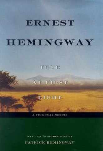 True at First Light - First edition cover of True at First Light, published in 1999