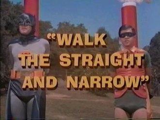 Walk the Straight and Narrow - Image: Walk The Straight And Narrow