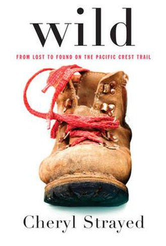 Wild: From Lost to Found on the Pacific Crest Trail - Image: Wild Cover From Authors Website