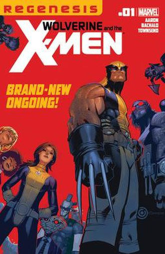 Wolverine and the X-Men (comics) - Image: Wolverine and the X Men cover 1