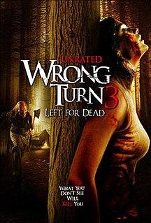 <i>Wrong Turn 3: Left for Dead</i> 2009 film by Declan OBrien