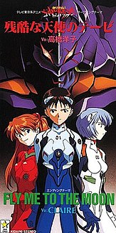 A Cruel Angels Thesis Theme song of the anime Neon Genesis Evangelion
