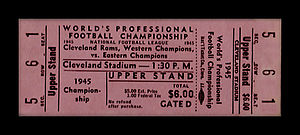 "1945 NFL Championship Game - Upper deck ticket for the 1945 ""World's Professional Football Championship"" game held in Cleveland. Printed ahead of the game, these tickets included neither the date nor the name of the Eastern Conference opponent."