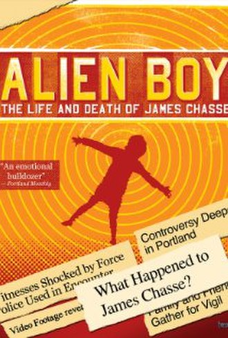 Alien Boy: The Life and Death of James Chasse - Theatrical release poster