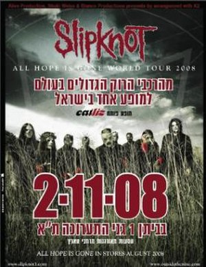 All Hope Is Gone World Tour - A promotional poster for Slipknot's first ever appearance in Israel