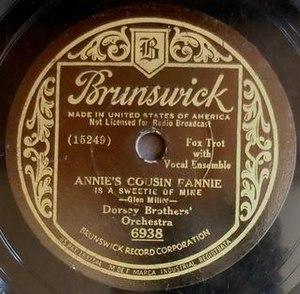 """Annie's Cousin Fannie -  1934 Brunswick 78, 6938, """"Annie's Cousin Fannie is a Sweetie of Mine""""."""
